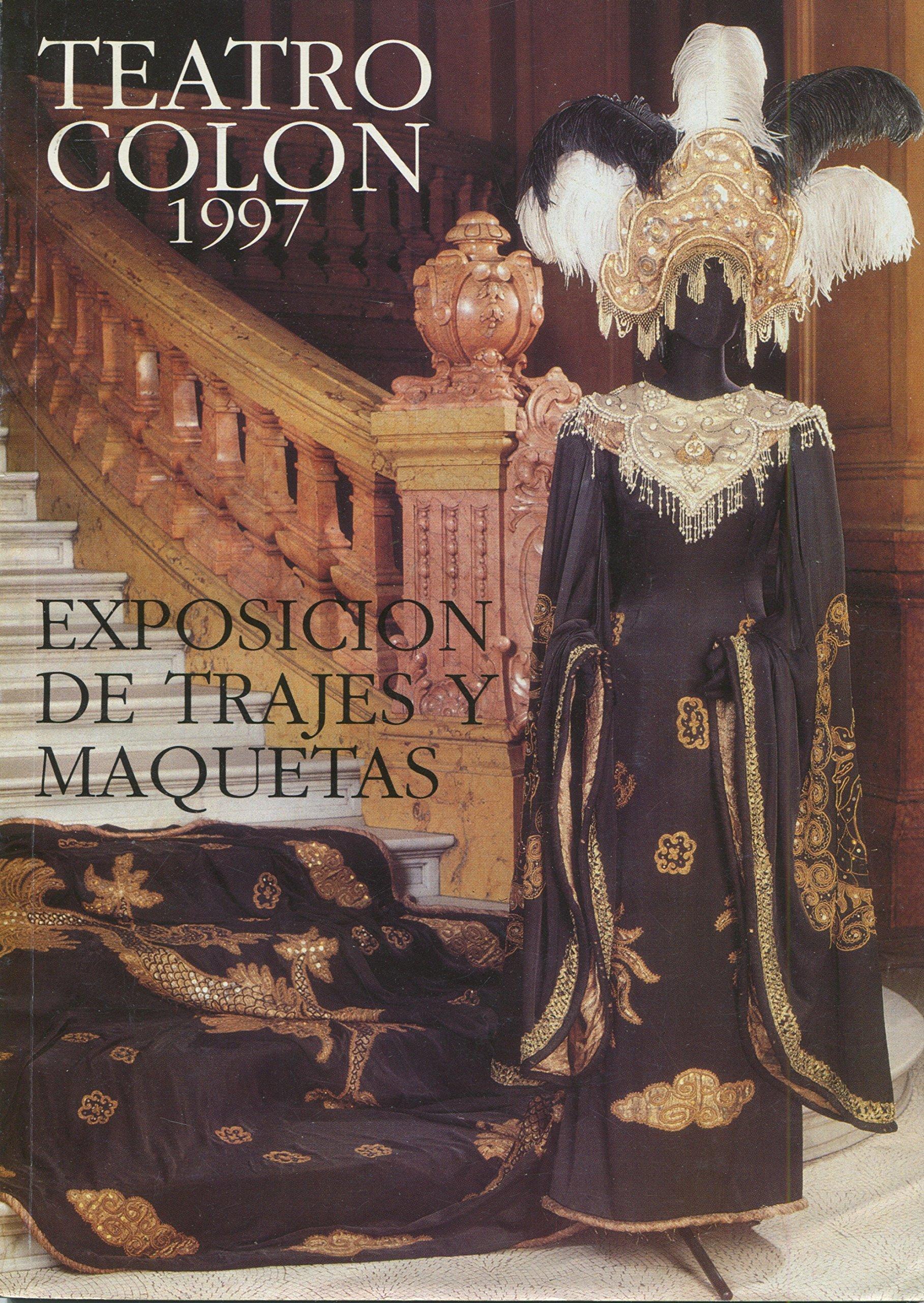 Teatro Colon Exposición de Trajes y Maquetas: Museum staff ...