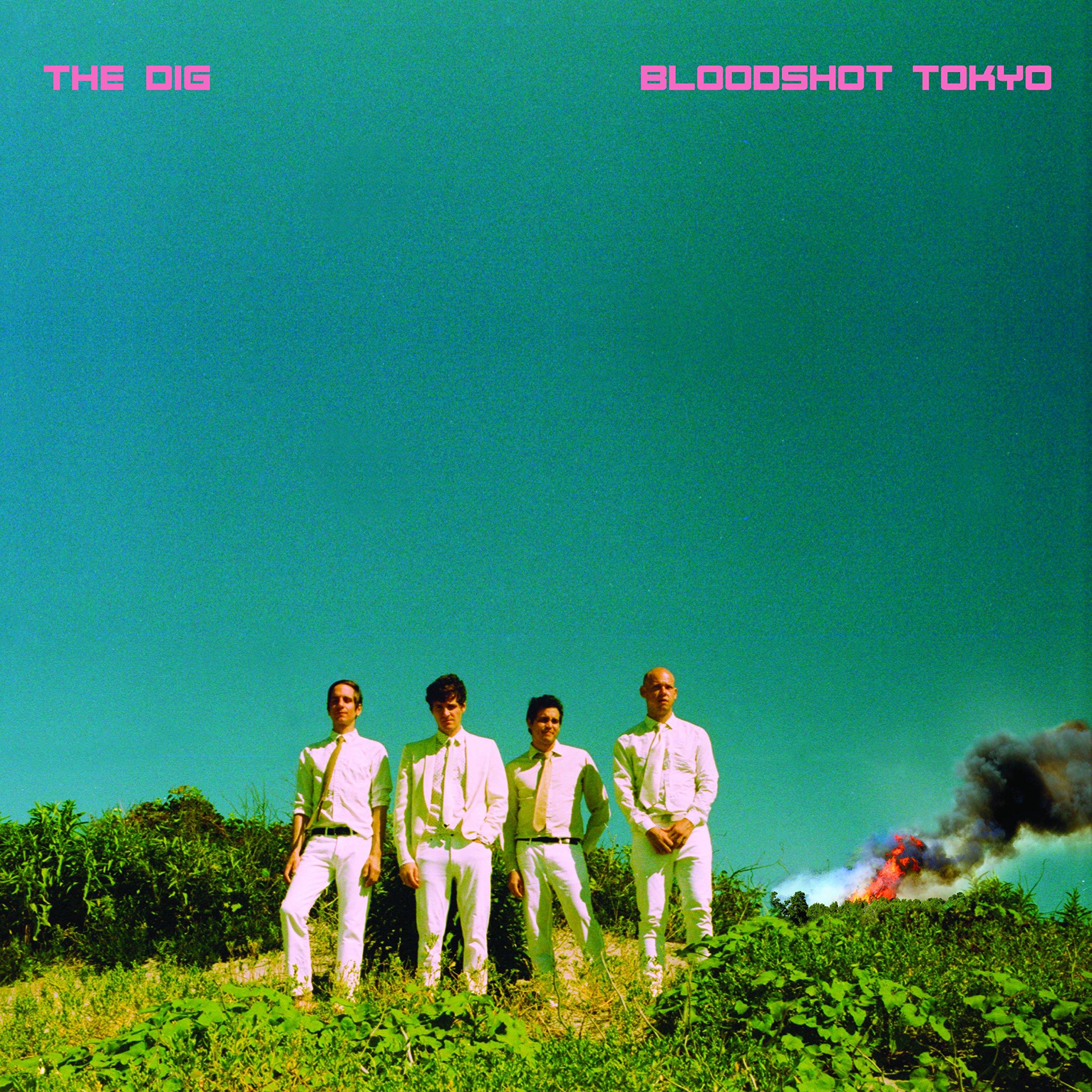 DIG - BLOODSHOT TOKYO (DLCD)