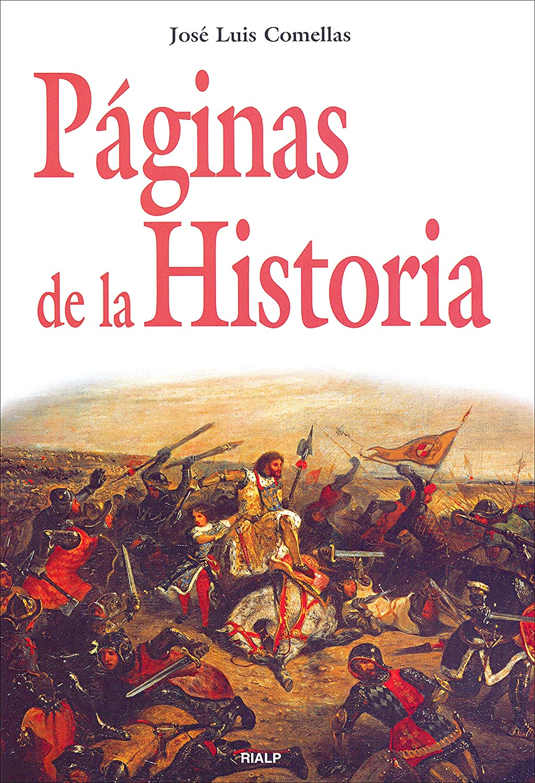 Páginas de la Historia (Historia y Biografías) eBook: Comellas García-Lera , José Luis: Amazon.es: Tienda Kindle