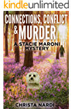 Connections, Conflict & Murder (A Stacie Maroni Mystery Book 4)
