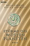 Stürme des Wüstenplaneten: Heroes of Dune, Band 2 - Roman (Der Wüstenplanet - Heroes of Dune) (German Edition)