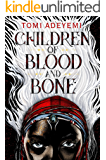 Children of Blood and Bone (Legacy of Orisha Book 1)
