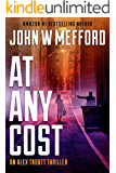 AT ANY COST (An Alex Troutt Thriller Book 8)