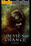 Devil's Chance: A novel