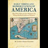 Early Visions and Representations of America: Alvar Nunez