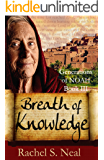 Breath of Knowledge (Generations of Noah Series Book 3)