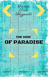 This Side of Paradise: By F. Scott Fitzgerald - Illustrated (English Edition)