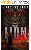 Lion: A Will Slater Thriller (Will Slater Series Book 2)