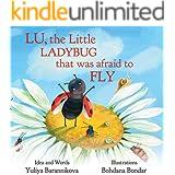 Lu, the Little Ladybug That Was Afraid to Fly (Ladybug Lu Collection Book 1)