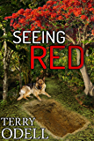 Seeing Red: From the Case Files of Detective James T. Kirkland