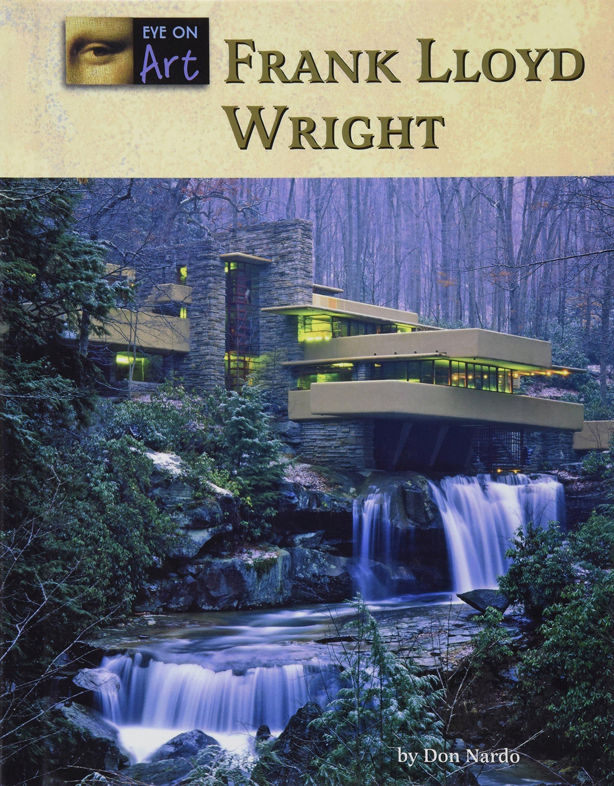 Frank Lloyd Wright (Eye on Art) pdf epub