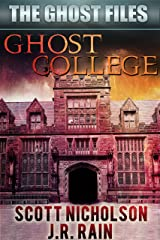 Ghost College (The Ghost Files Book 1) Kindle Edition