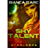 Shy Talent (StarLords Book 3)