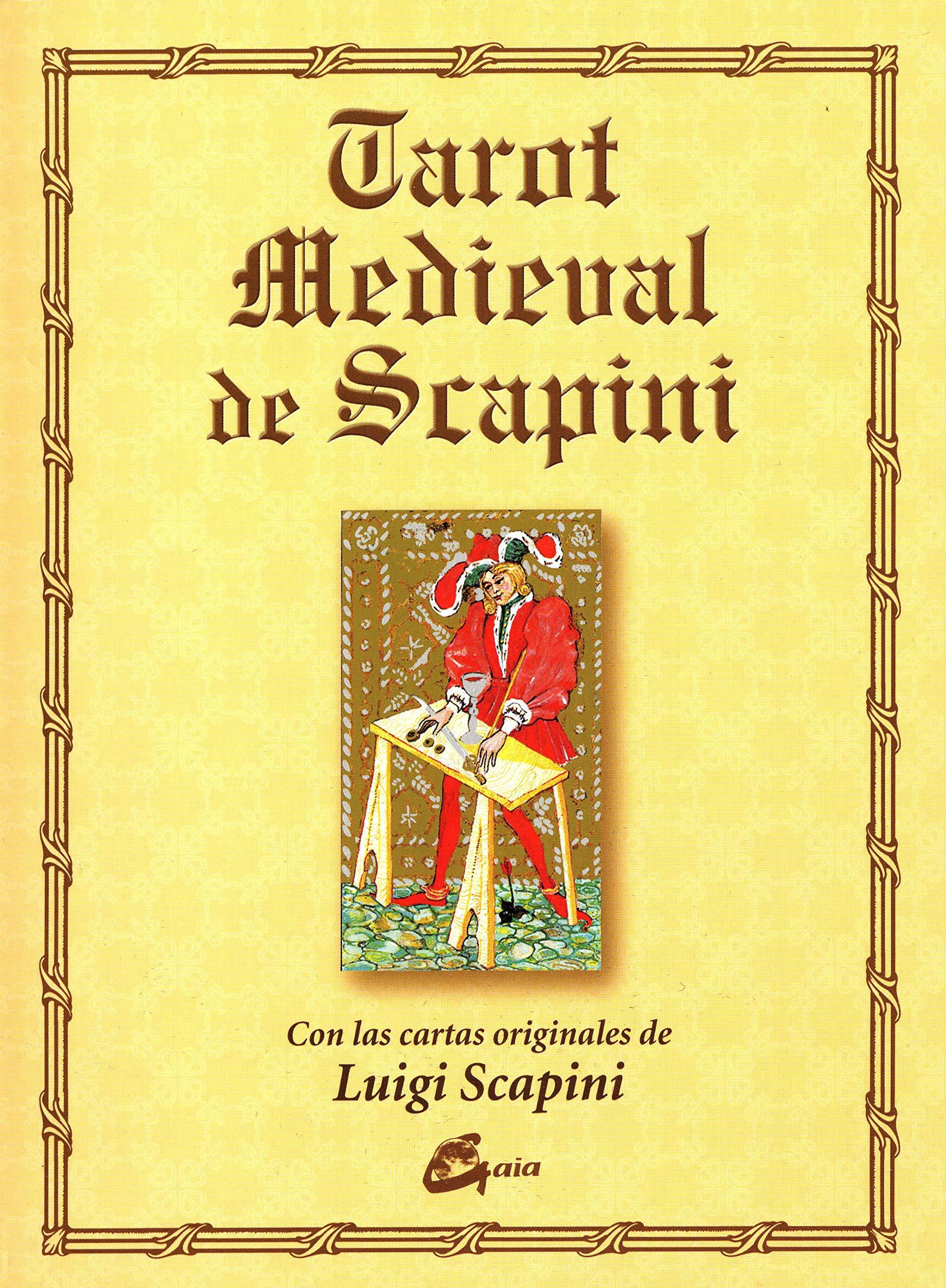 Tarot medieval de Scapini: Con las cartas originales de ...