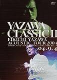 YAZAWA CLASSIC II [DVD]