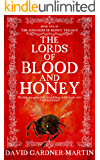The Lords of Blood and Honey