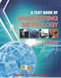 A Textbook of Engineering Metrology (2018-2019) Session by I.C. Gupta