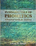 Fundamentals of Phonetics: A Practical Guide for