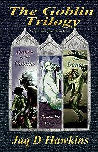 The Goblin Trilogy: An Epic Fantasy Adventure Series