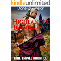 Time Travel Romance: Highlander Inclination (Historical Time Travel Romance) (New Adult Comedy Romance Short Stories)