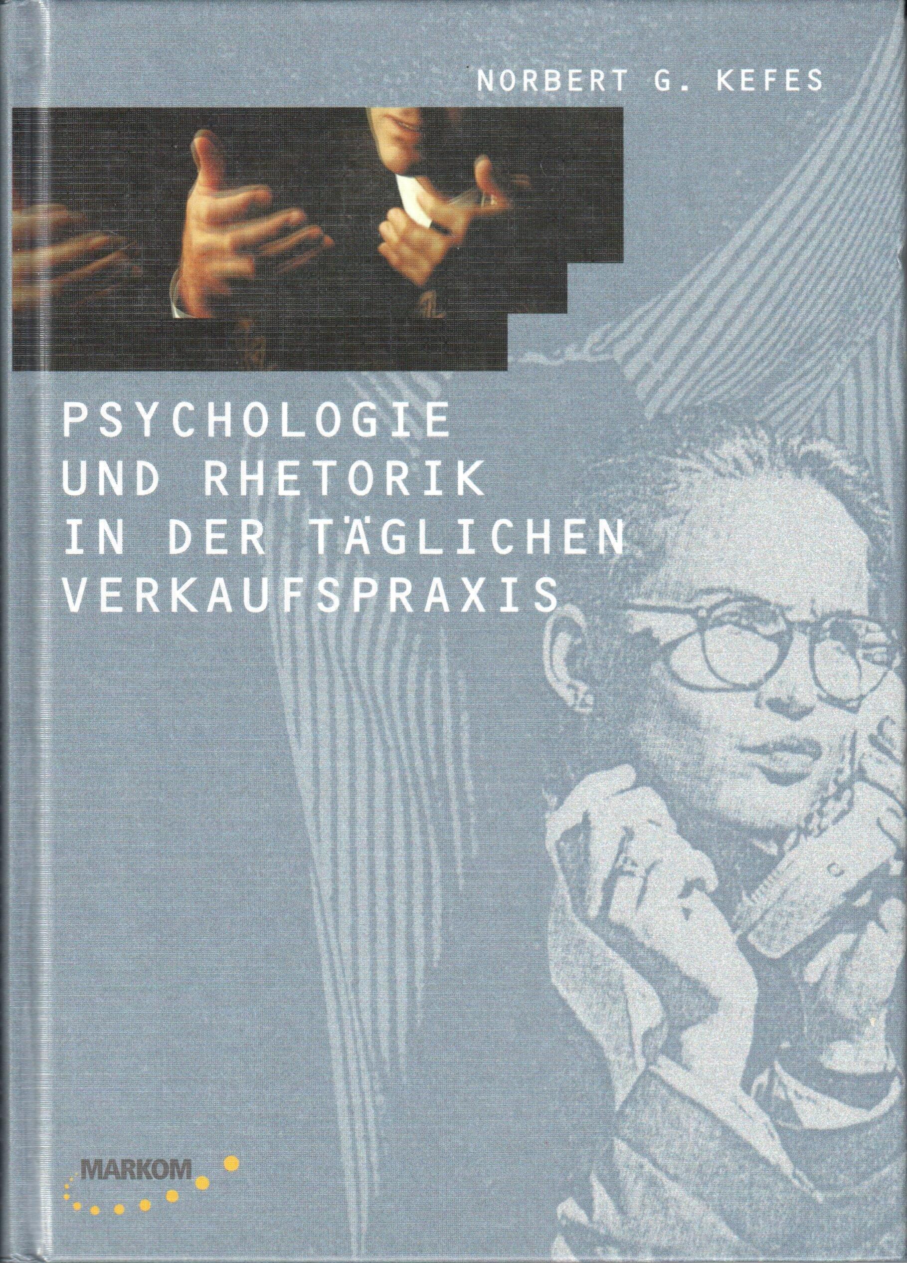 Psychologie und Rhetorik in der täglichen Verkaufspraxis
