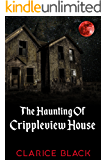 The Haunting of Crippleview House