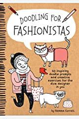 Doodling for Fashionistas Paperback