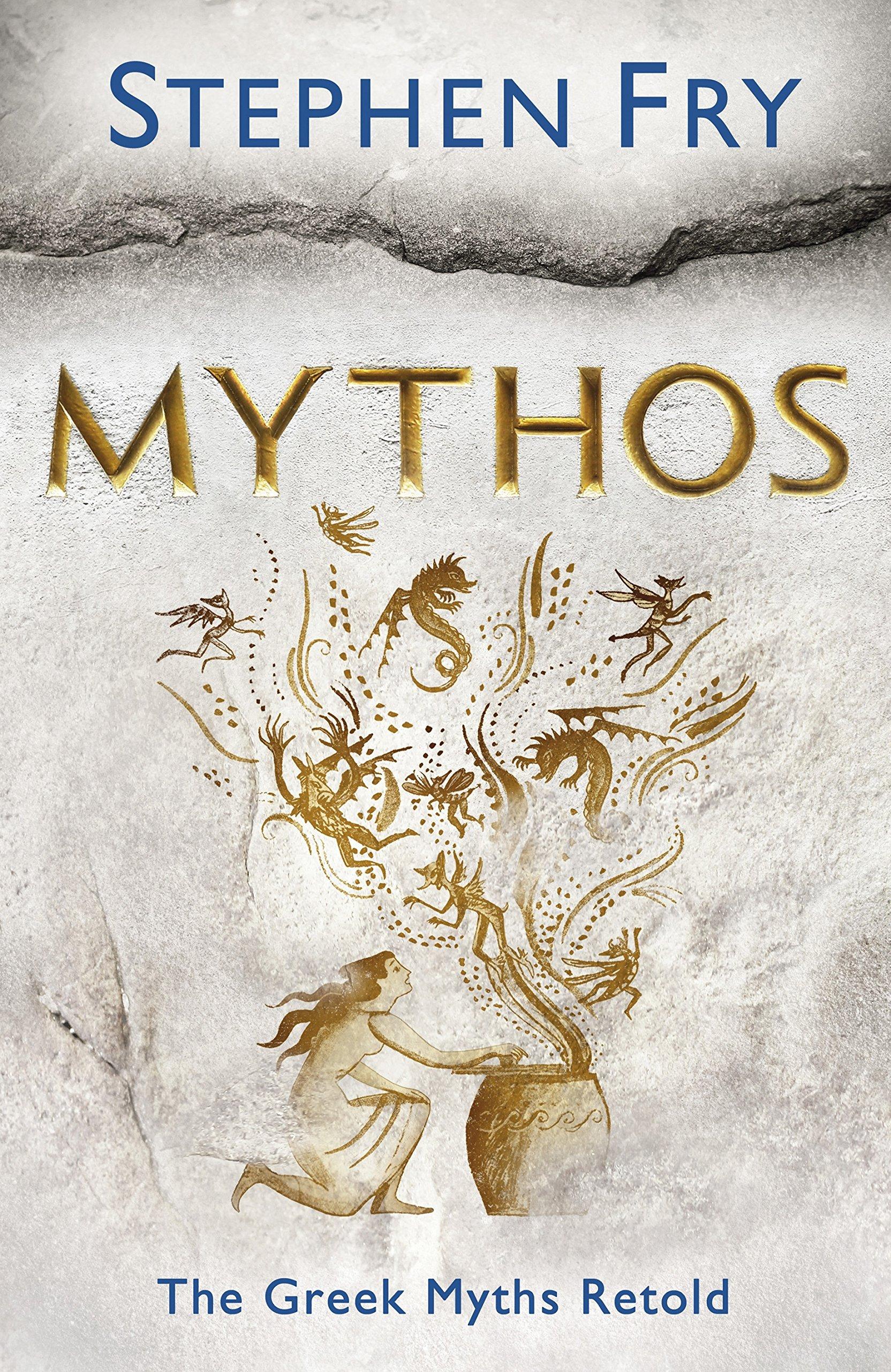 Mythos The Greek Myths Retold Stephen Fry S Greek Myths Amazon Co Uk Fry Stephen Fry Stephen 9781405934329 Books