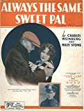 Always The Same Sweet Pal by Charles Weinberg and