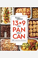 Better Homes and Gardens 13x9 The Pan That Can: 150 Fabulous Recipes Kindle Edition