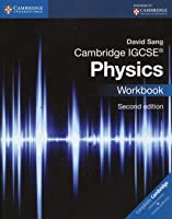 Cambridge IGCSE Physics. Workbook. Per Le Scuole