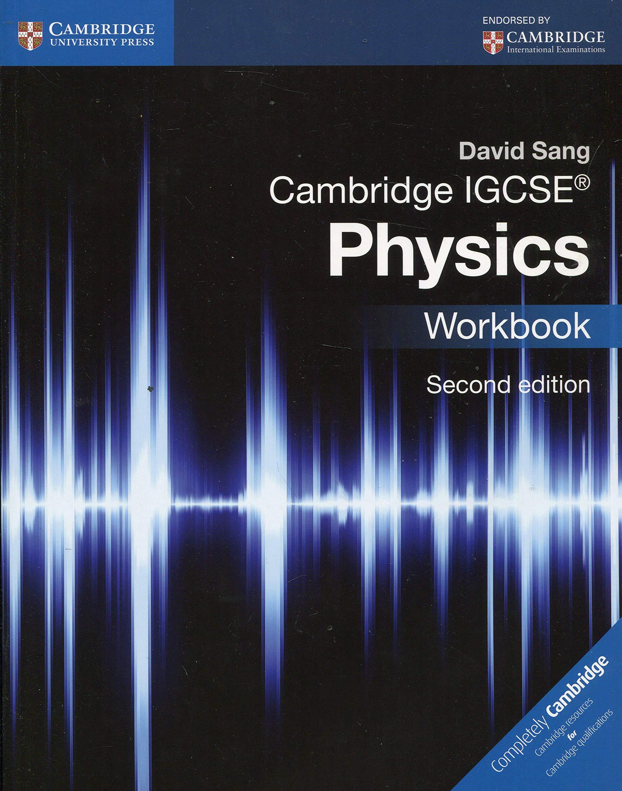 Cambridge IGCSE physics. Workbook. Per le Scuole superiori. Con espansione online (Cambridge International IGCSE)