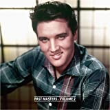 Elvis Presley Past Masters - Volume 2 (The Bootleg Series - Special Edition)