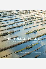The Human Planet: Earth at the Dawn of the Anthropocene Kindle Edition