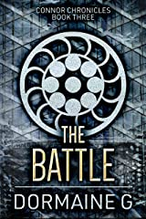 The Battle (Connor Chronicles Book 3) Kindle Edition