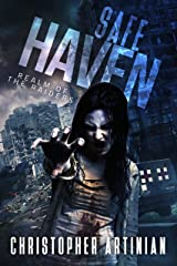 Safe Haven - Realm of the Raiders: Book 2 of the Post-Apocalyptic Zombie Horror series Kindle Edition