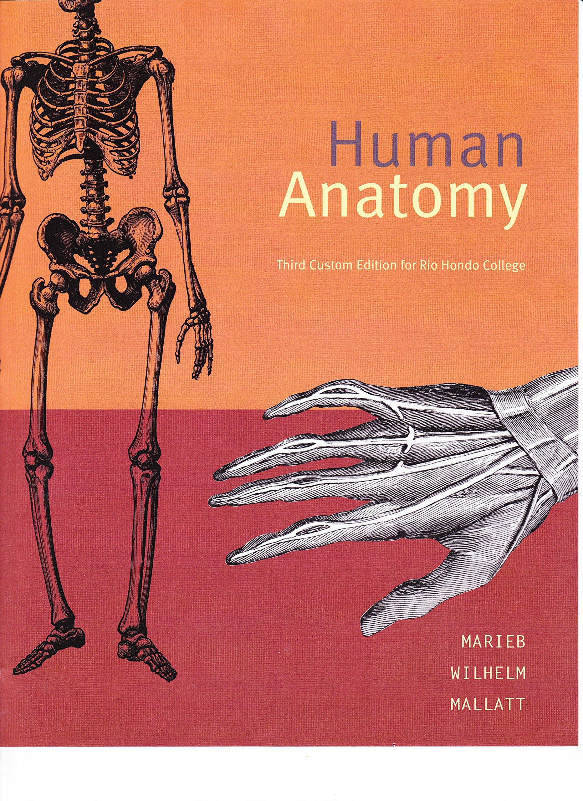 Human Anatomy Package Rio Hondo College: Marieb ...