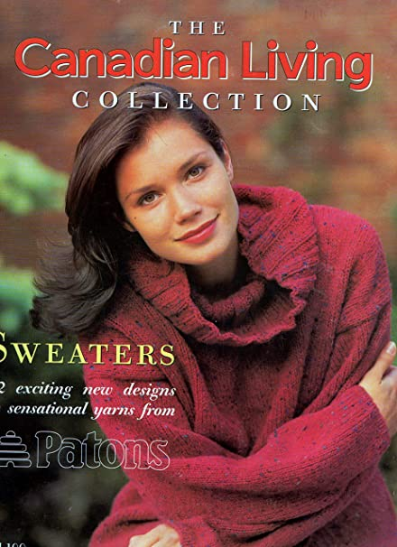 Patons Vol 100 The Canadian Living Collection Sweaters 12