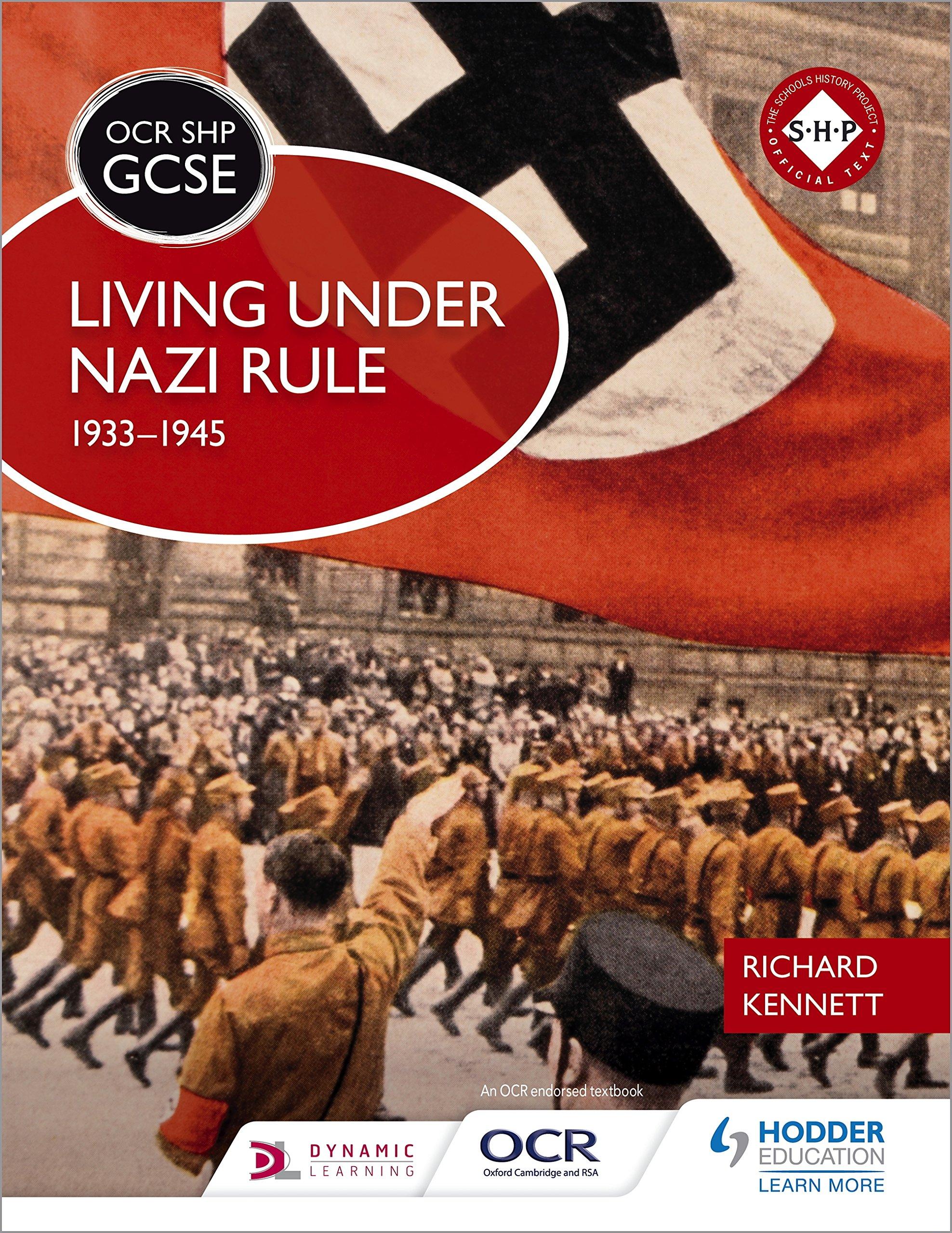 OCR GCSE History SHP  Living Under Nazi Rule 1933 1945  English Edition