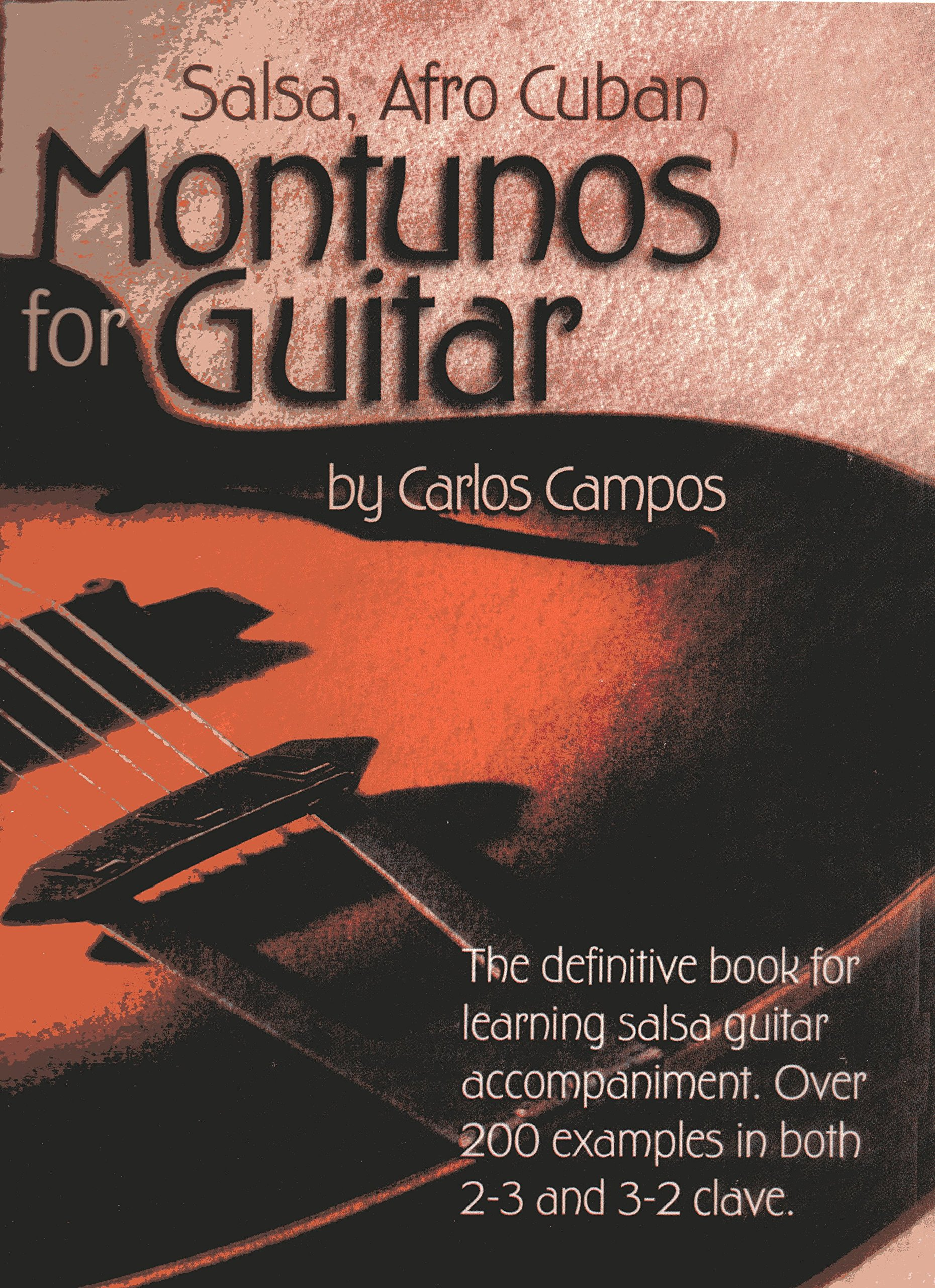 Salsa and Afro Cuban Montunos for Guitar: Gordon Andrew D., Campos Carlos:  0663389103221: Amazon.com: Books