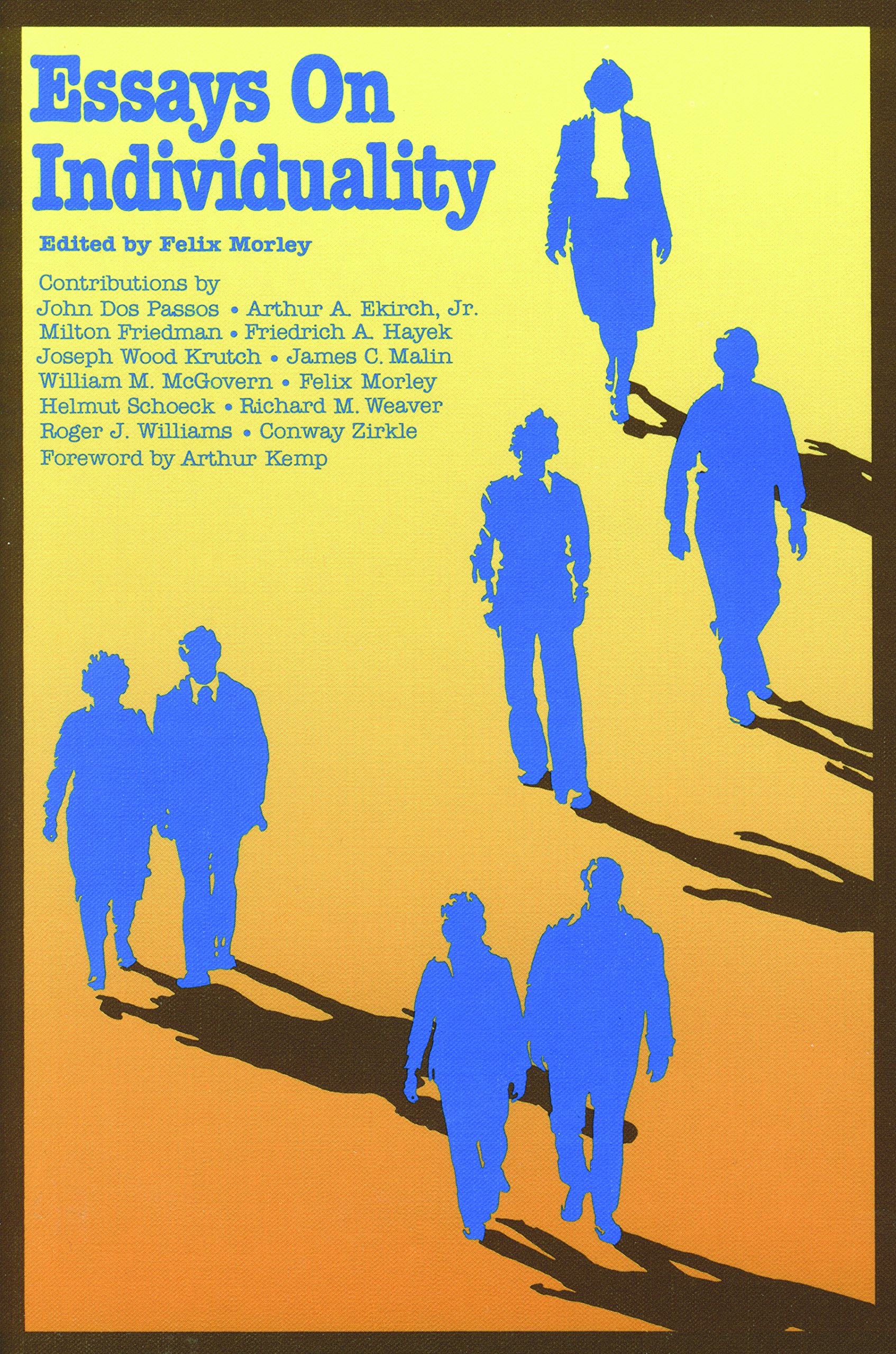 Essays On Individuality Felix Morley  Amazoncom Books
