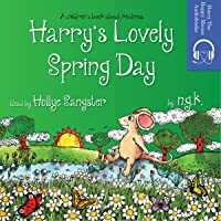 Harry's Lovely Spring Day: Harry the Happy Mouse, Book 1