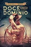 Doce Domínio (Dinastia Capello Livro 1)
