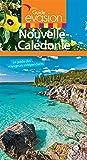 Guide Evasion Nouvelle Calédonie