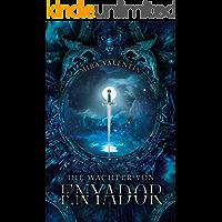 Die Wächter von Enyador (Enyador-Saga 2)