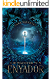 Die Wächter von Enyador (Enyador-Saga 2/4) (German Edition)