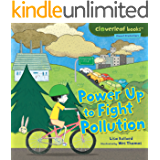 Power Up to Fight Pollution (Cloverleaf Books ™ — Planet Protectors)