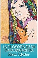 LA FILOSOFIA DE MI GATA ANDARIEGA (Spanish Edition) Kindle Edition