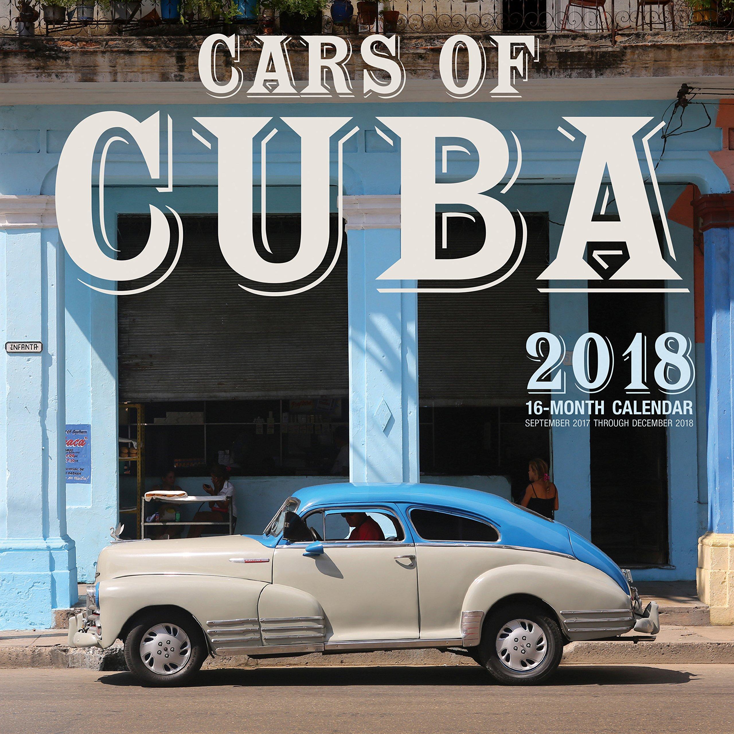 Cars Of Cuba 2018 16 Month Calendar Includes September 2017 Through