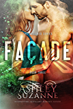 Facade: Book 3 (The Destined Series)